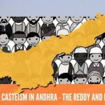 The scourge of casteism in Andhra – the Reddy and Kamma politics